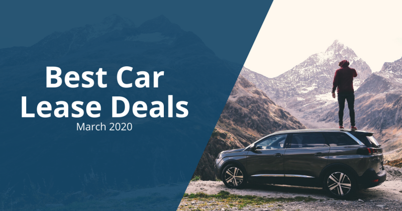 Best Car Lease Deals - March 2020
